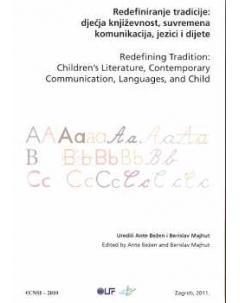 RASPRODANO Redefiniranje tradicije: dječja književnost, suvremena komunikacija, jezici i dijete