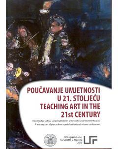 Poučavanje umjetnosti u 21. stoljeću